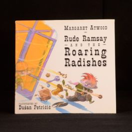 2004 Rude Ramsay and the Roaring Radishes Margaret Atwood First US Ed Signed