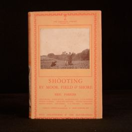 1942 Shooting by Moor Field and Shore Eric Parker Lonsdale Library Volume III