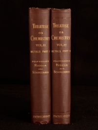 1893-97 2Vol A Treatise on Chemistry H E Roscoe Volume II Metals Parts 1&2 Illus