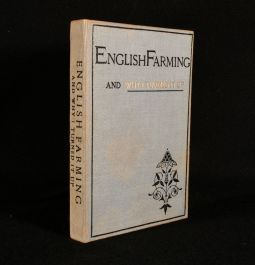 1895 English Farming and Why I Turned It Up
