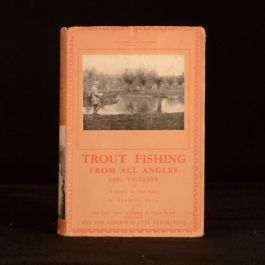 c1933 The Lonsdale Library Trout Fishing From All Angles Eric Taverner Illus