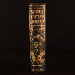 1905 Famous British Admirals Albert Lee Illustrated Publishers Cloth Binding