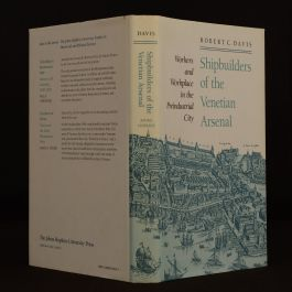 1991 Shipbuilders of the Venetian Arsenal Robert C. Davis First Edition Dustwrapper Uncommon Illustrated