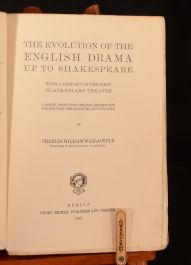1912 Evolution of English Drama up to Shakespeare Charles Wallace 1st