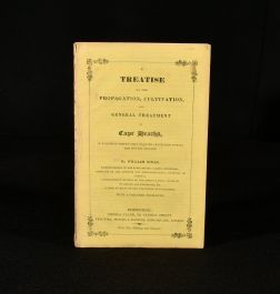 1832 A Treatise on the Propagation Cultivation and General Treatment
