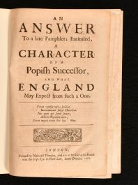 1681 An Answer to a Late Pamphlet Entituled Character of a Popish Successor