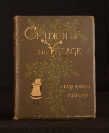 1880 Children of the Village Mary Russell Mitford Illus