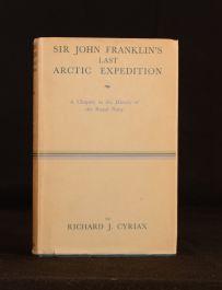 1939 Sir John Franklin's Last Arctic Expedition Cyriax 1st