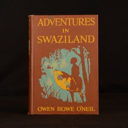 1921 Adventures In Swaziland Owen Rowe O'Neil Illustrated Travel Africa