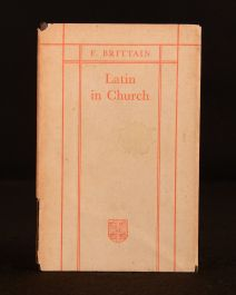 1934 Latin in Church F. Brittain Very Scarce Dustwrapper Signed 1st