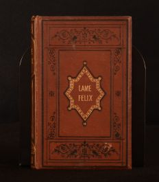 1874 Lame Felix a Book for Boys Charles Bruce Childrens Illustrated