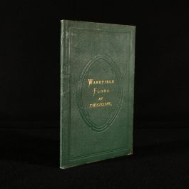1867 Materials For a Flora of Wakefield and its Neighbourhood