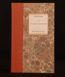 Letters Written During a Journey to Montpellier Performed in the Autumn of 1804