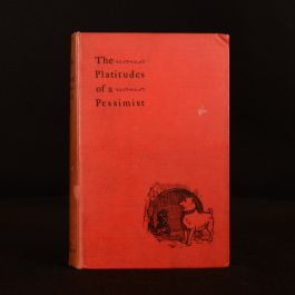 1897 The Platitudes of a Pessimist First Edition Signed By Author