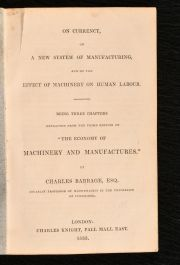 1833 On Currency, on a New System of Manufacturing, and on the Effect of Machinery
