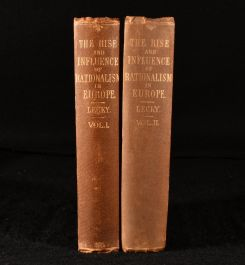 1893 History of The Rise and Influence of the Spirit of Rationalism in Europe
