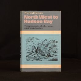 1970 North West to Hudson Bay Life and Times of Jens Munk Thorkild Hansen Dustwrapper