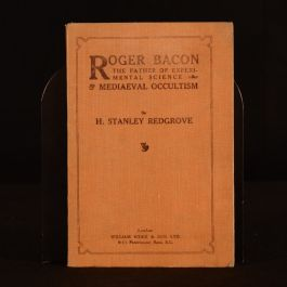 1920 Roger Bacon by H. Stanley Redgrove First Edition Scarce Occultism