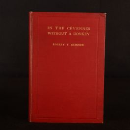 1929 In The Cevennes Without A Donkey Robert T. Skinner Presentation Copy