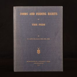 1959 Foods and Feeding Habits of The Pedi P. J. Quin Illustrated First Edition