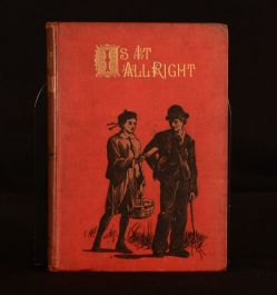 1880 Is It All Right? A Tale F. Harrison Frontispiece Children's Very Scarce