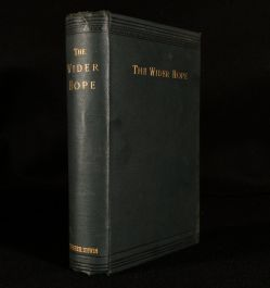 1890 The Wider Hope Essays and Strictures on the Doctrine and Literature of