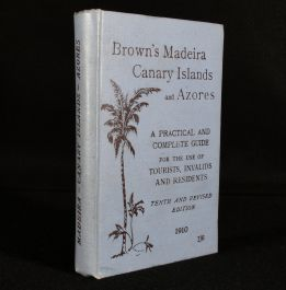 1910 Brown's Madeira Canary Islands and Azores