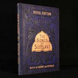 c1894 The Songs of Scotland: a Collection of One Hundred and Ninety Songs