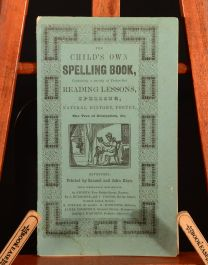 c1840 The Child's Own Spelling Book Illustrated Very Scarce