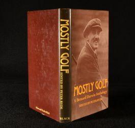1976 Mostly Golf: A Bernard Darwin Anthology