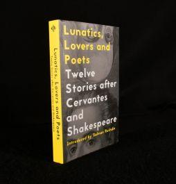 2016 Lunatics, Lovers and Poets