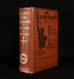 1904 Dr. Foote's Home Cyclopedia of Popular Medical, Social and Sexual Science