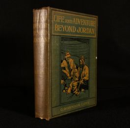 1906 Life and Adventure Beyond Jordan