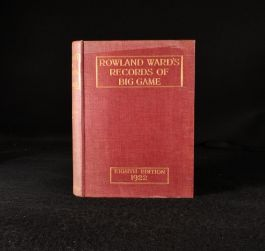 1922 Rowland Ward's Records of Big Game