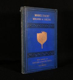 1879 A Treatise on the Construction, Rigging & Handling of Model Yachts