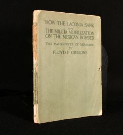 1917 How the Laconia Sank and the Militia Mobilization on the Mexican Border