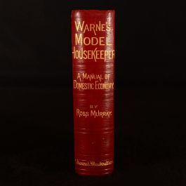 1879 Warne's Model Housekeeper: A Manual of Domestic Economy in all its Branches