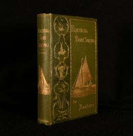 1886 Practical Boat Sailing For Amateurs
