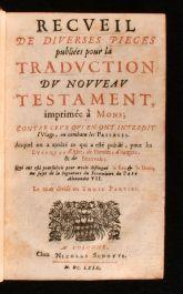 1669 Recueil de Diverses Pieces Publiees Pour la Traduction du Nouveau Testament