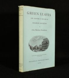 1931 Green Leaves New Chapters in the Life of Charles Dickens