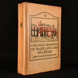 1914 Colonial Mansions of Maryland and Delaware