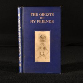1908 The Ghosts of My Friends