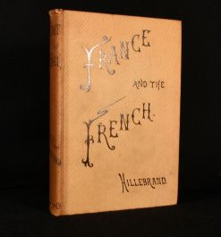 1881 France and the French in the Second Half of the Nineteenth Century