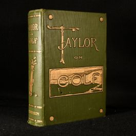 1902 Taylor on Golf: Impressions, Comments and Hints