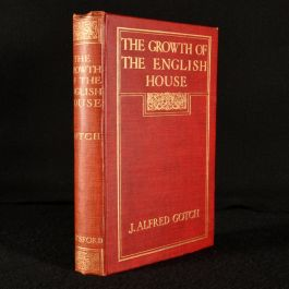 1909 The Growth of the English House: A Short History of its Architectural Development from 1100 to 1800