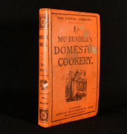 1867 Mrs. Rundell's Domestic Cookery